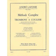 LAFOSSE A. METHODE COMPLETE DE TROMBONE A COULISSE VOL 1