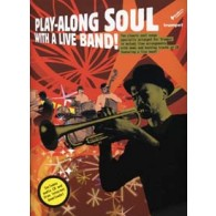 PLAY-ALONG SOUL WITH A LIVE BAND TROMPETTE