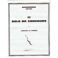 SCHROEDER-MEYER H. SOLO DE CONCOURS N°3 VIOLON