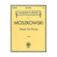 MOSZKOWSKI M. MUSIC FOR PIANO