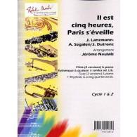 LANZMANN J./SEFALEN A./DUTRONC J. IL EST 5 HEURES PARIS S'EVEILLE  FLUTES ET CORDES