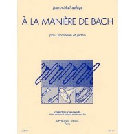DEFAYE J.M. A LA MANIERE DE BACH TROMBONE