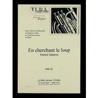 SALMON P. EN CHERCHANT LE LOUP TUBA