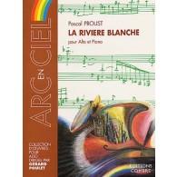PROUST P. LA RIVIERE BLANCHE ALTO