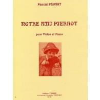 PROUST P. NOTRE AMI PIERROT VIOLON