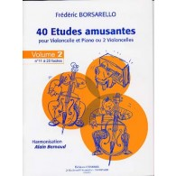 BORSARELLO F. 40 ETUDES AMUSANTES VOL 2 VIOLONCELLE