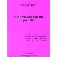 FORTI F. MES PREMIERES GAMMES CAHIER 2 ALTO