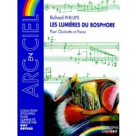 PHILLIPS R. LES LUMIERES DU BOSPHORE CLARINETTE