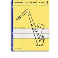 MAKING THE GRADE SAXOPHONE ALTO GRADE 1