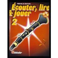 ECOUTER LIRE JOUER VOL 2 CLARINETTE