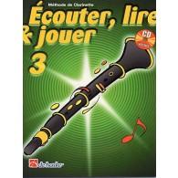 ECOUTER LIRE JOUER VOL 3 CLARINETTE