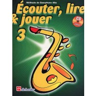 ECOUTER LIRE JOUER VOL 3 SAXO ALTO