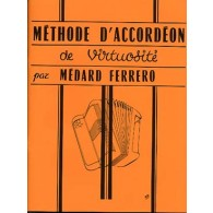 FERRERO M. METHODE ACCORDEON DE VIRTUOSITE