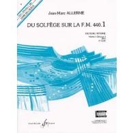 ALLERME J.M. DU SOLFEGE SUR LA FM 440.1 LECTURE ELEVE