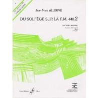 ALLERME J.M. DU SOLFEGE SUR LA FM 440.2 LECTURE RYTHME ELEVE