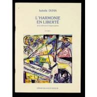 DUHA I. L'HARMONIE EN LIBERTE DE LA MEMOIRE A L'IMPROVISATION VOL 1