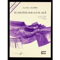 ALLERME J.M. DU SOLFEGE SUR LA FM 440.5 LECTURE ELEVE