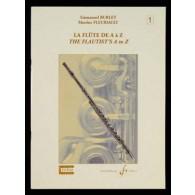 BURLET E./FLEURIAULT M. LA FLUTE DE A A Z VOL 1