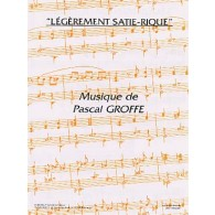 GROFFE P. LEGEREMENT SATIE-RIQUE ACCORDEON