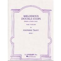 TROTT J. MELODIOUS DOUBLE-STOPS VOL 1 VIOLON