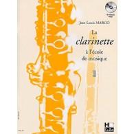 MARGO J.L. LA CLARINETTE A L'ECOLE DE MUSIQUE VOL 1