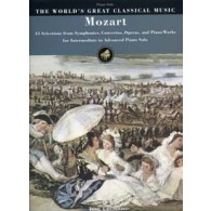MOZART W.A. THE WORLD'S GREAT CLASSICAL MUSIC PIANO