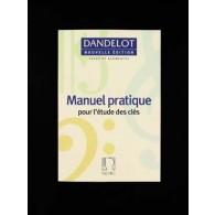 DANDELOT G. MANUEL PRATIQUE POURL'ETUDE DES CLES