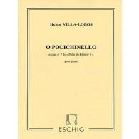 VILLA-LOBOS H. O POLICHINELLE PIANO