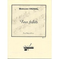 VIGNAL B. FEUX FOLLETS FLUTE