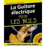 LA GUITARE ELECTRIQUE POUR LES NULS