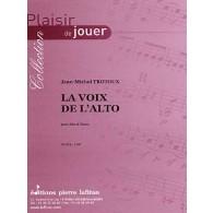 TROTOUX J.M. LA VOIX DE L'ALTO