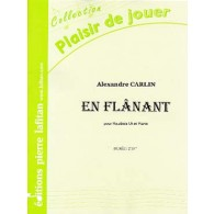CARLIN A. EN FLANANT HAUTBOIS