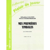 CALCOEN S./NIERENBERGER M. MES PREMIERES TIMBALES