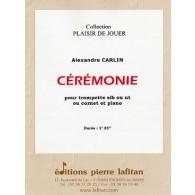 CARLIN A. CEREMONIE TROMPETTE OU CORNET