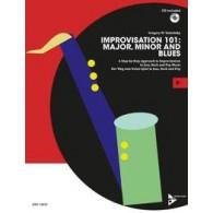 IMPROVISATION 101: MAJOR, MINOR AND BLUES AVEC CD Eb INSTRUMENTS