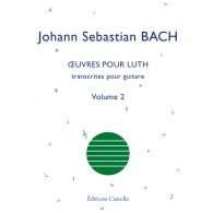 BACH J.S. OEUVRES POUR LUTH VOL 2 GUITARE