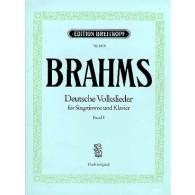 BRAHMS J. DEUTSCHE VOLKLIEDER VOL 1 VOIX HAUTE
