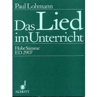 LOHMANN P. DAS LIED IM UNTERRICHT CHANT PIANO