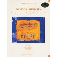 VERGNAULT M. DEVENIR MUSICIEN VOL 2  CD