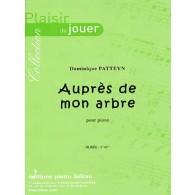 PATTEYN D. AUPRES DE MON ARBRE PIANO