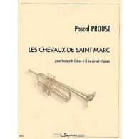 PROUST P. LES CHEVAUX DE SAINT-MARC TROMPETTE