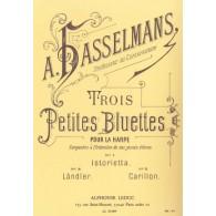 HASSELMANS A. 3 PETITES BLUETTES HARPE