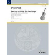 POPPER D. FANTASY ON LITTLE RUSSIAN SONGS OP 43 VIOLONCELLE