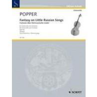 POPPER D. FANTASY ON LITTLE RUSSIAN SONGS OP 43 VIOLONCELLE