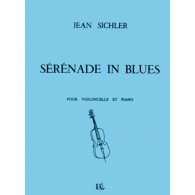 SICHLER J. SERENADE IN BLUES VIOLONCELLE