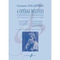 TAILLEFERRE G. 4 OPERAS BOUFFES CONDUCTEUR