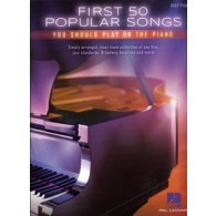 FIRST 50 POPULAR SONGS PIANO