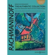 RACHMANINOV S. THE AUTHENTIC COLLECTION PIANO