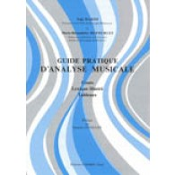 HAKIM N./DUFOURCET M.B. GUIDE PRATIQUE D'ANALYSE MUSICALE