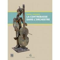 MASSARD D. LA CONTREBASSE DANS L'ORCHESTRE